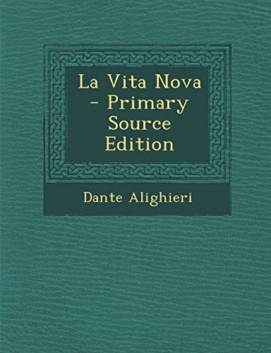 9781293666845: La Vita Nova (Italian Edition)