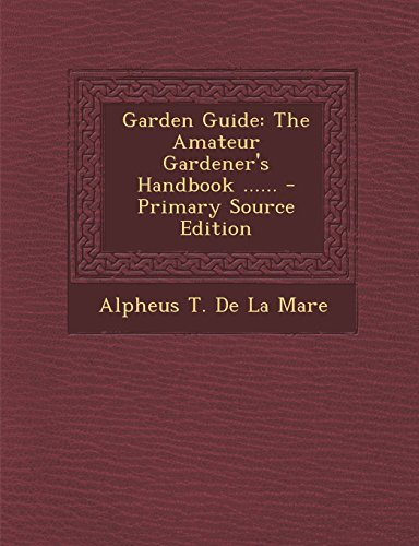 9781293675700: Garden Guide: The Amateur Gardener's Handbook ......