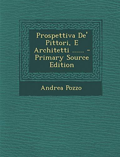 9781293676103: Prospettiva De' Pittori, E Architetti ...... (Latin Edition)