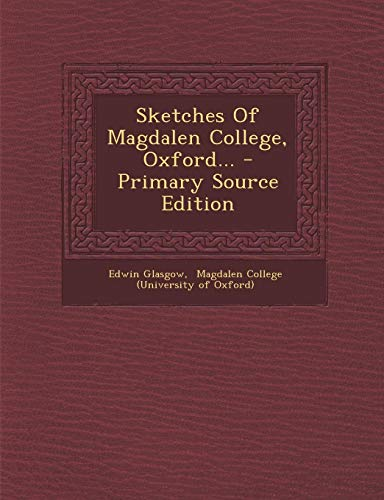 9781293676417: Sketches Of Magdalen College, Oxford...