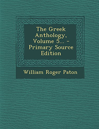 9781293676424: The Greek Anthology, Volume 5...