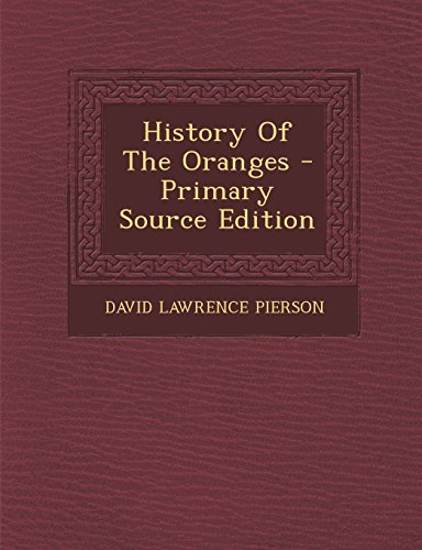 9781293680407: History Of The Oranges