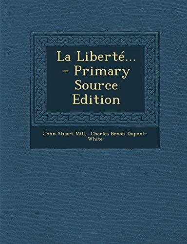 9781293682104: La Liberté... (French Edition)