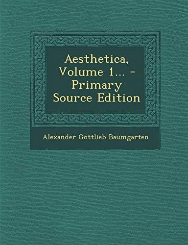 9781293682937: Aesthetica, Volume 1...
