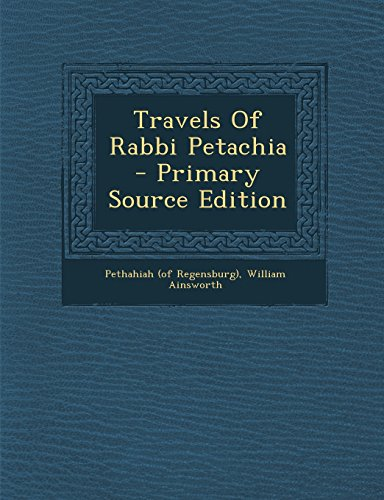 9781293683088: Travels Of Rabbi Petachia