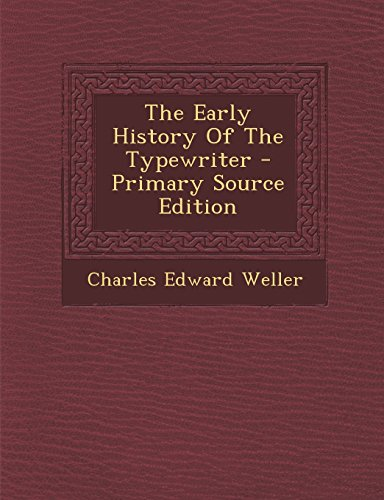 9781293683125: The Early History Of The Typewriter