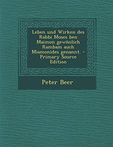 9781293688748: Leben und Wirken des Rabbi Moses ben Maimon gewönlich Rambam auch Miamonides genannt.