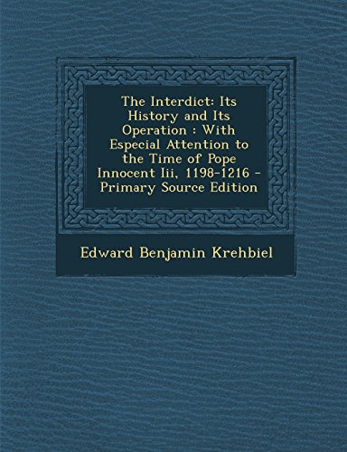 9781293692967: The Interdict: Its History and Its Operation : With Especial Attention to the Time of Pope Innocent Iii, 1198-1216