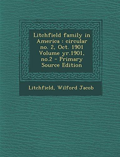 9781293701201: Litchfield family in America: circular no. 2, Oct. 1901 Volume yr.1901, no.2