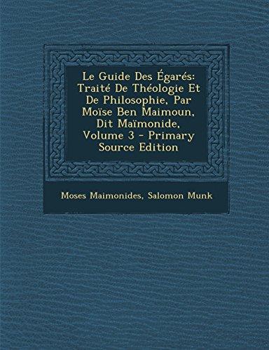9781293704127: Le Guide Des Egares: Traite de Theologie Et de Philosophie, Par Moise Ben Maimoun, Dit Maimonide, Volume 3