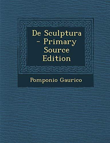 9781293706251: de Sculptura - Primary Source Edition (German Edition)
