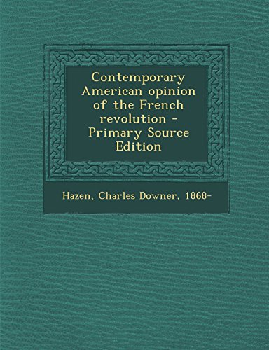 9781293709016: Contemporary American opinion of the French revolution
