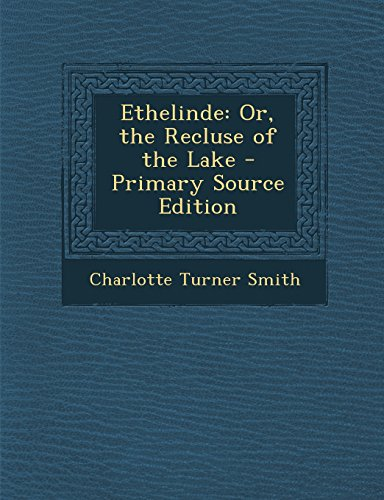 9781293716298: Ethelinde: Or, the Recluse of the Lake