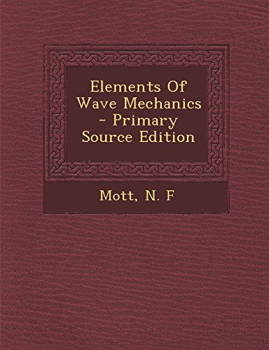9781293721414: Elements Of Wave Mechanics