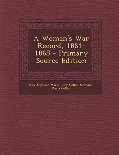 9781293722398: A Woman's War Record, 1861-1865