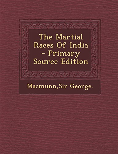 9781293722428: The Martial Races of India - Primary Source Edition