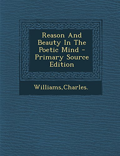 9781293723852: Reason And Beauty In The Poetic Mind