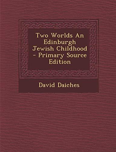 9781293723937: Two Worlds An Edinburgh Jewish Childhood