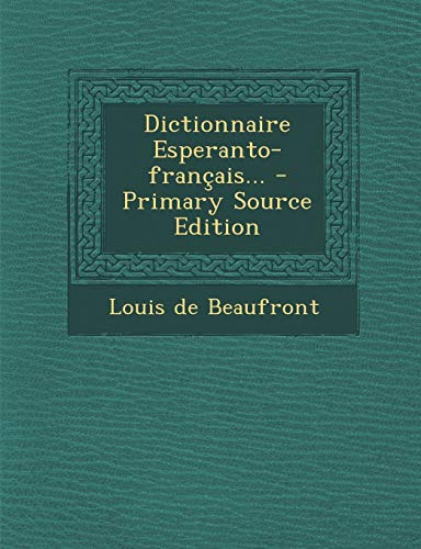 9781293730928: Dictionnaire Esperanto-Francais...