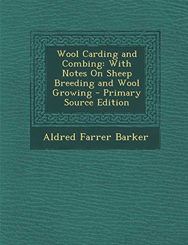 9781293731666: Wool Carding and Combing: With Notes On Sheep Breeding and Wool Growing