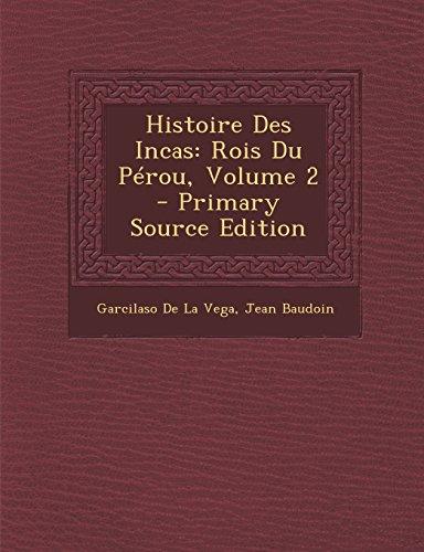 9781293734728: Histoire Des Incas: Rois Du Perou, Volume 2