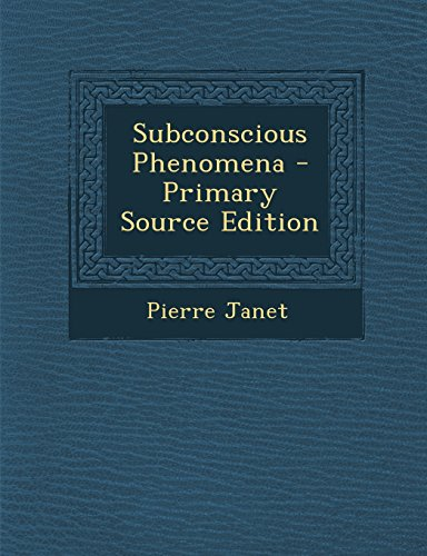 9781293735336: Subconscious Phenomena - Primary Source Edition