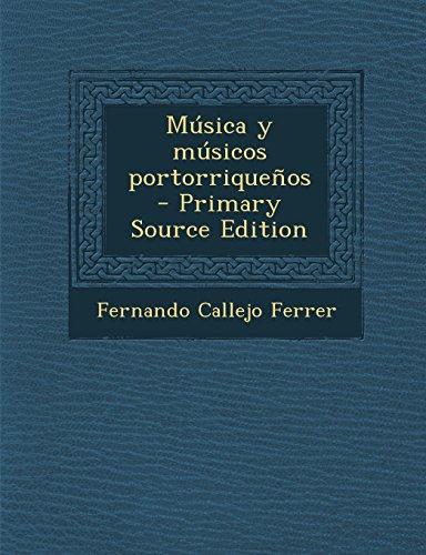 9781293741528: Música y músicos portorriqueños (Spanish Edition)