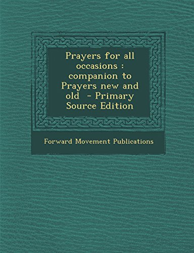 9781293741566: Prayers for all occasions: companion to Prayers new and old