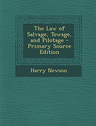 9781293746066: The Law of Salvage, Towage, and Pilotage