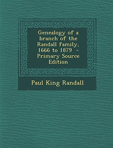 9781293747230: Genealogy of a branch of the Randall family, 1666 to 1879