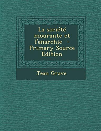 9781293751619: La société mourante et l'anarchie (French Edition)