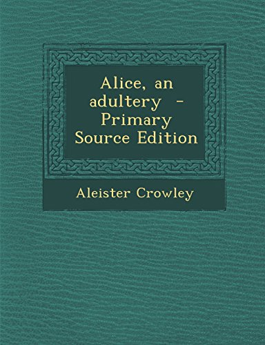 9781293752432: Alice, an adultery