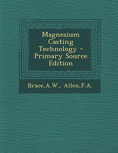 Magnesium Casting Technology (Paperback): Aw Brace