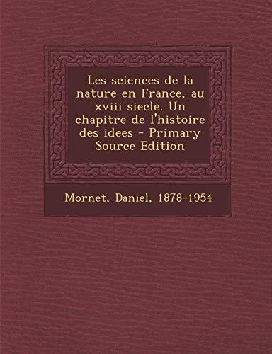 9781293757543: Les Sciences de La Nature En France, Au XVIII Siecle. Un Chapitre de L'Histoire Des Idees