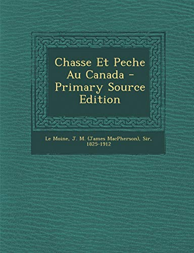 9781293757802: Chasse Et Peche Au Canada (French Edition)
