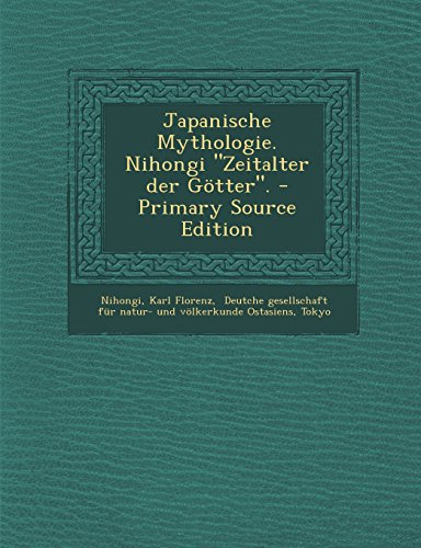 9781293758366: Japanische Mythologie. Nihongi