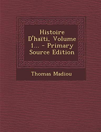 9781293760390: Histoire D'haïti, Volume 1... (French Edition)