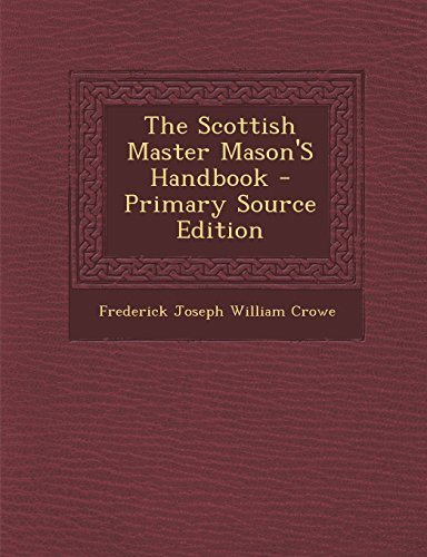 9781293764305: The Scottish Master Mason'S Handbook