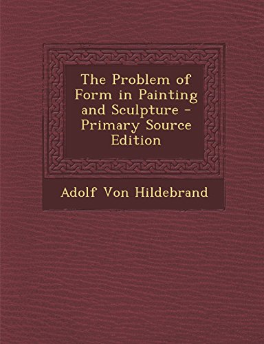 9781293764404: The Problem of Form in Painting and Sculpture