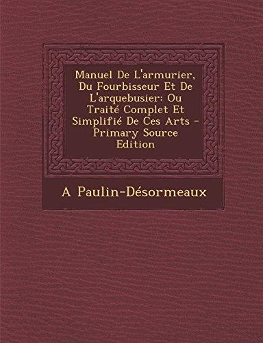 Manuel De L`armurier, Du Fourbisseur Et De