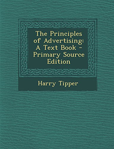 9781293765944: The Principles of Advertising: A Text Book