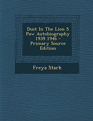 9781293776094: Dust In The Lion S Paw Autobiography 1939 1946