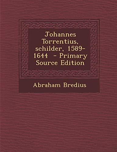 9781293777220: Johannes Torrentius, Schilder, 1589-1644
