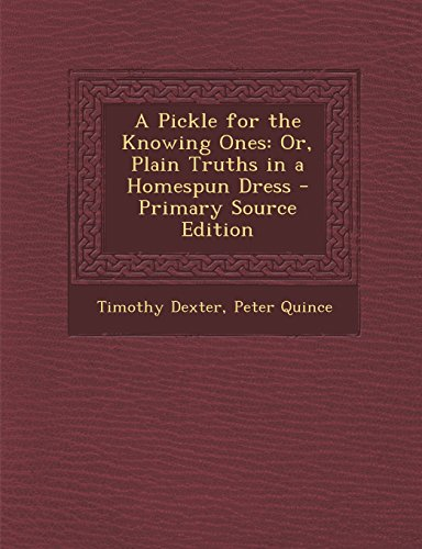 9781293777466: A Pickle for the Knowing Ones: Or, Plain Truths in a Homespun Dress