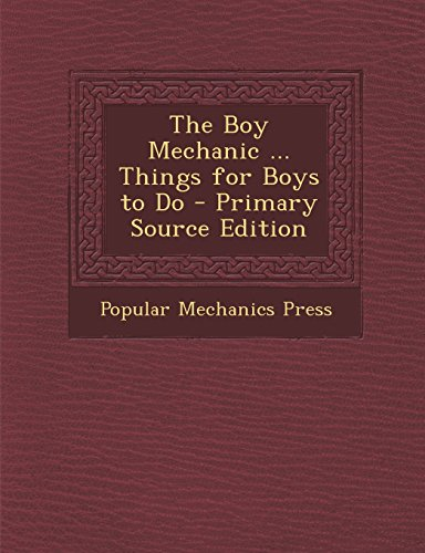 9781293784402: The Boy Mechanic ... Things for Boys to Do