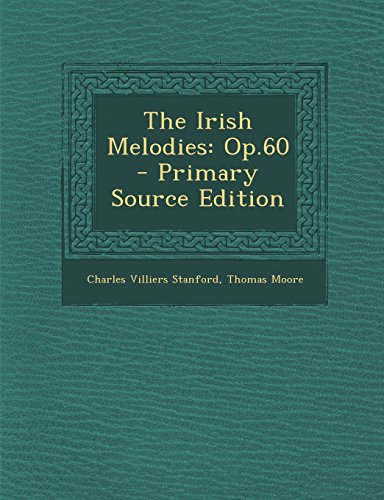 9781293786161: The Irish Melodies: Op.60
