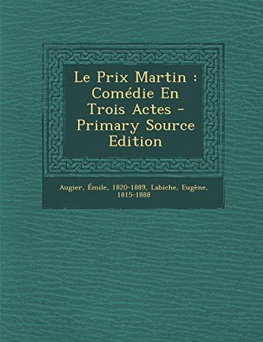 9781293786383: Le Prix Martin: Comedie En Trois Actes
