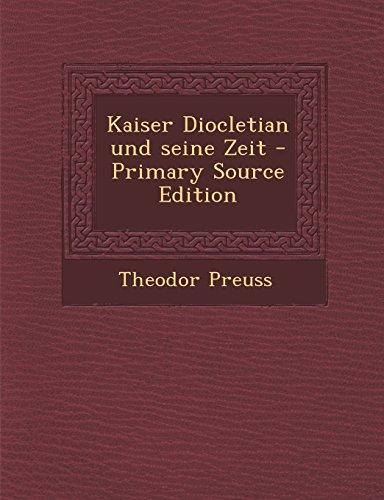 9781293789490: Kaiser Diocletian und seine Zeit