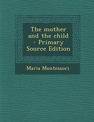 9781293790328: The mother and the child