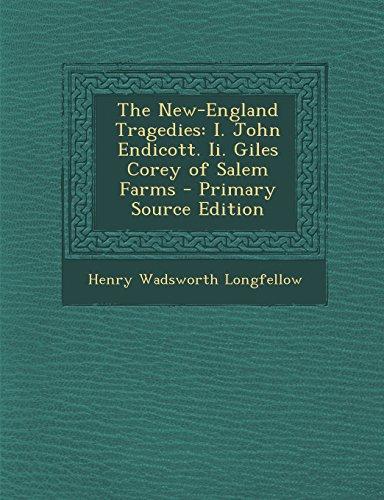 9781293790724: The New-England Tragedies: I. John Endicott. Ii. Giles Corey of Salem Farms
